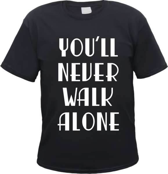 Angebot - You Never Walk Alone T-Shirt - Schwarz
