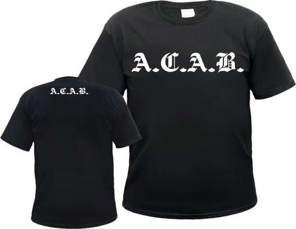 A.C.A.B. T-Shirt - Altdeutscher Front und Nackendruck - Schwarz