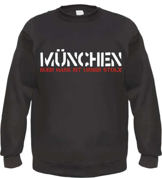 MÜNCHEN Sweatshirt - EUER HASS - Schwarz