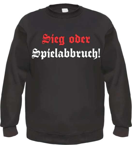 Sieg oder Spielabbruch Sweatshirt - Altdeutsch - Schwarz Weiss Rot
