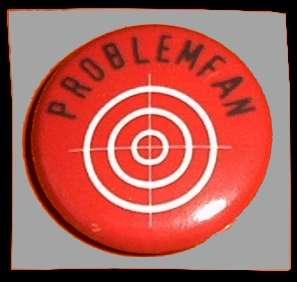Problemfan Button