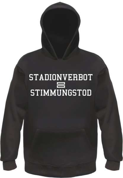 Stadionverbot = Stimmungstod Sweatshirt - Schwarz/Weiss