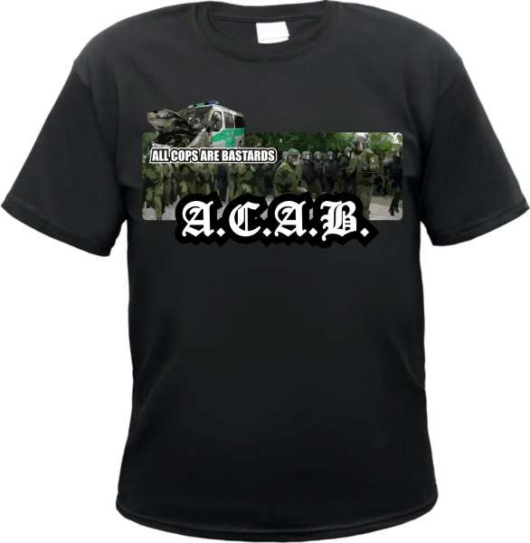 All Cops Are Bastards T-Shirt - Polizeimob - Schwarz