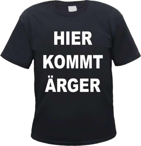 ANGEBOT: Hier kommt Ärger T-Shirt + schwarz/weiss