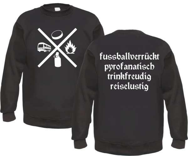 Fussballverrückt Pyrofanatisch... Sweatshirt - Schwarz
