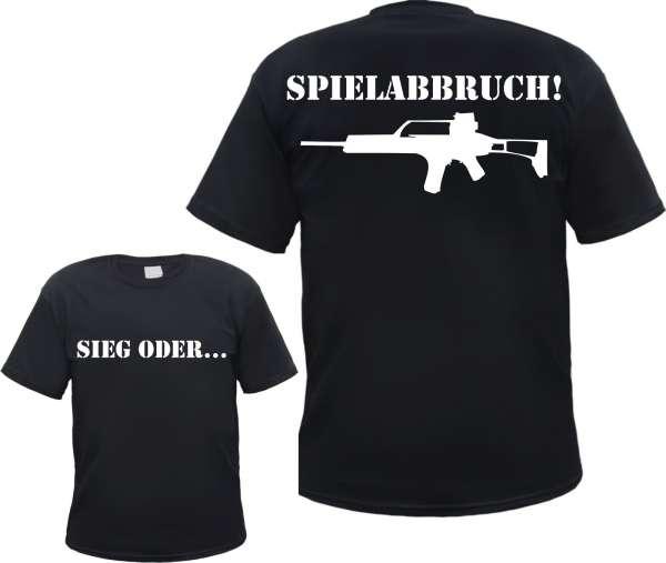 Sieg oder Spielabbruch! T-Shirt GEWEHR + versch. Farben