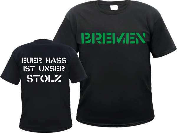 BREMEN T-Shirt + EUER HASS + Schwarz/Weiss/Grün