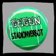 Gegen Stadionverbot Button