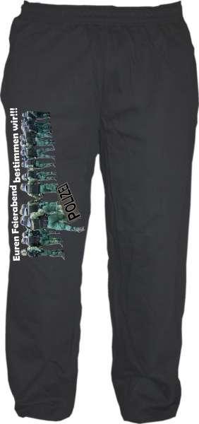 Jogginghose - Euren Feierabend bestimmen wir - Schwarz