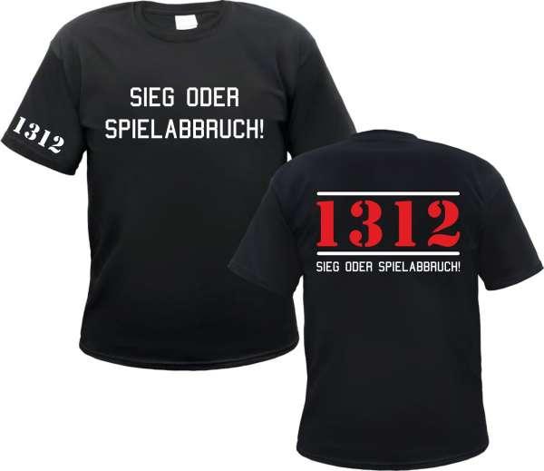 Sieg oder Spielabbruch T-Shirt - 1312 - Schwarz Weiss Rot