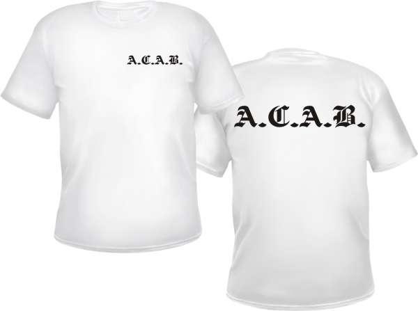 ACAB T-Shirt - Altdeutsch - WEISS