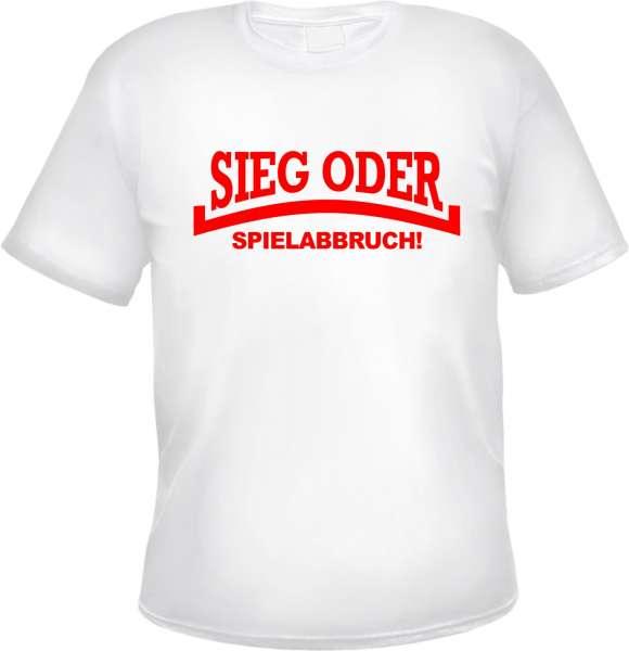 Sieg oder Spielabbruch! T-Shirt LINIE + weiss