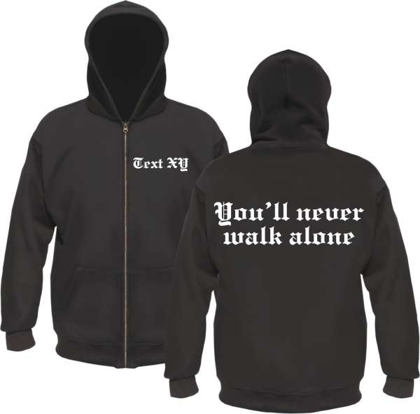 You'll never walk alone Kapuzensweatjacke - Individuell
