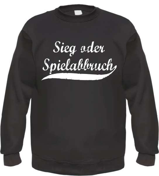 Sieg oder Spielabbruch Sweatshirt - Oldschool - Schwarz