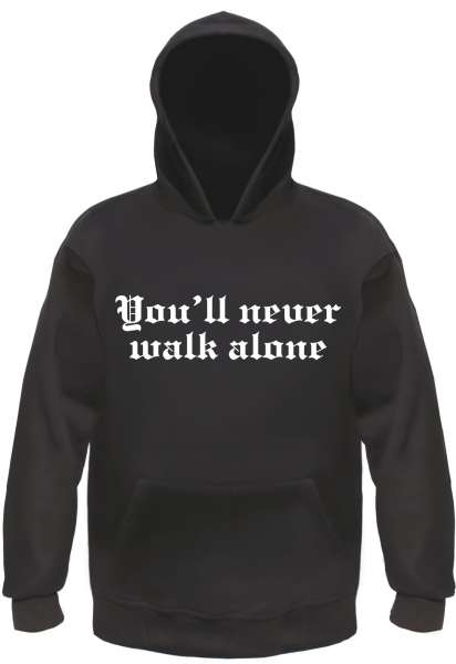 You'll never walk alone Sweatshirt + schwarz