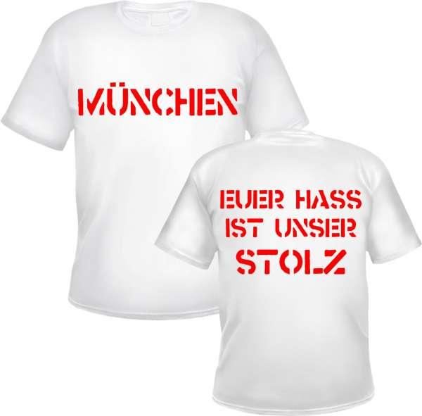 MÜNCHEN T-Shirt - EUER HASS - Weiss/Rot