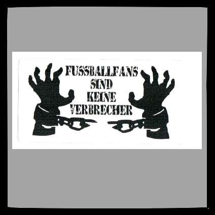Fussballfans sind keine Verbrecher Aufkleber / Sticker