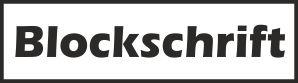 Schriftarten_Auswahlbild-Blockschrift