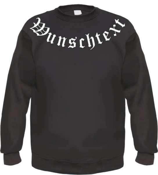 Kragendruck Sweatshirt + Individuell Wunschtext