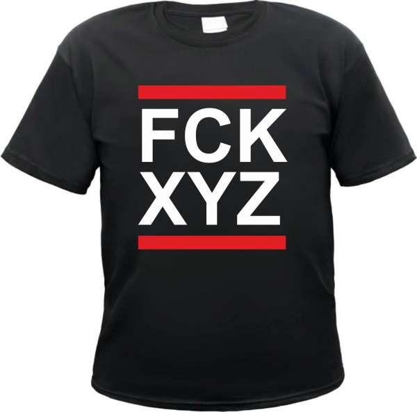 FCK XYZ T-Shirt mit individuellem Wunschtext